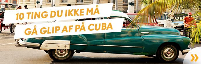 10 tips til Cuba